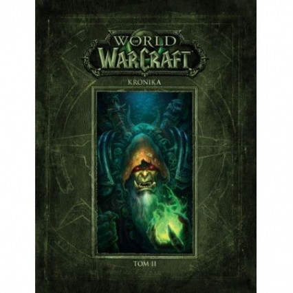 World of Warcraft: Kronika Tom 2