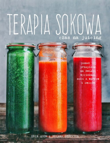 Terapia sokowa. Czas na juicing