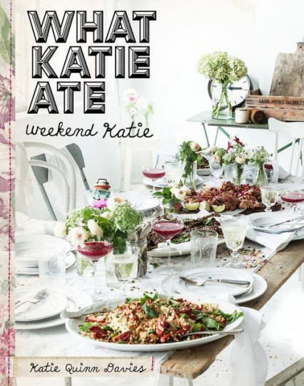 What Katie Ate. Weekend Katie