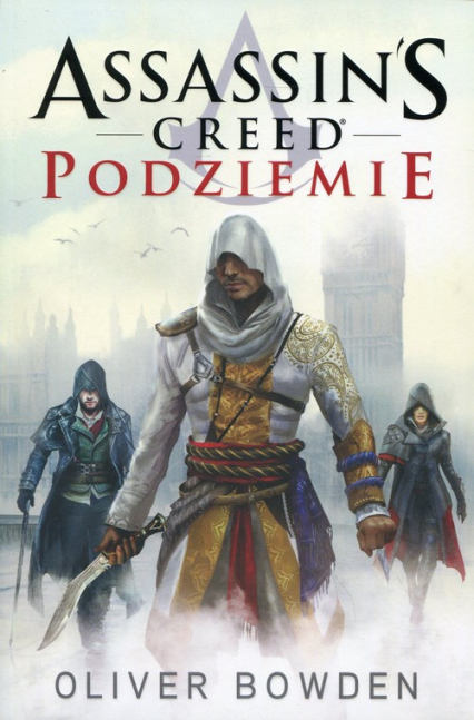 Assassin's Creed. Podziemie