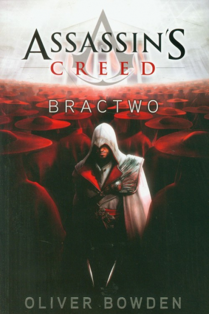 Assassin's Creed. Bractwo