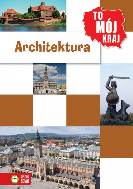 To mój kraj Architektura