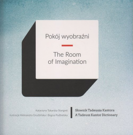 Pokój wyobraźni The room of imagination