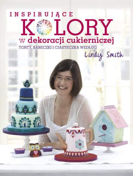 Inspirujące Kolory W Dekoracjach Cukierniczych Torty