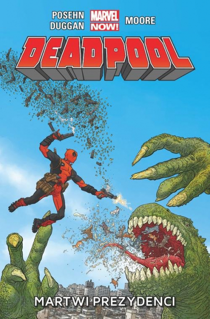 Deadpool  Martwi prezydenci  tom 1