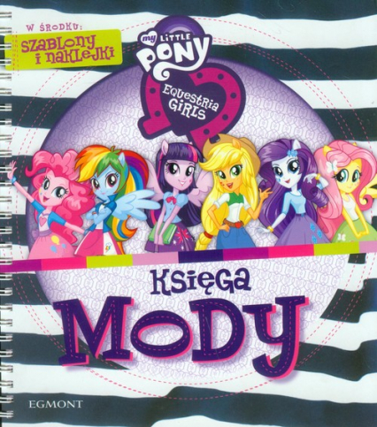 My Little Pony Equestria girls Księga mody