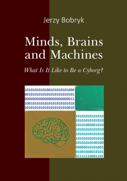 Minds brains and machines What is it like to be a cyborg?