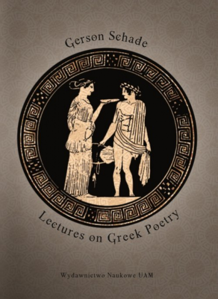 Lectures on Greek Poetry