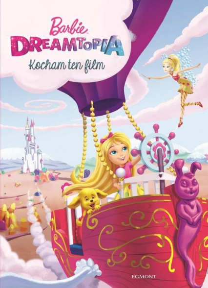 Barbie Dreamtopia Kocham ten film