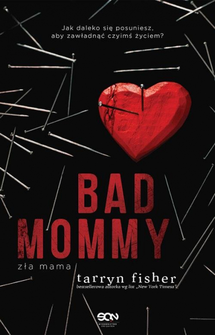Bad Mommy Zła mama