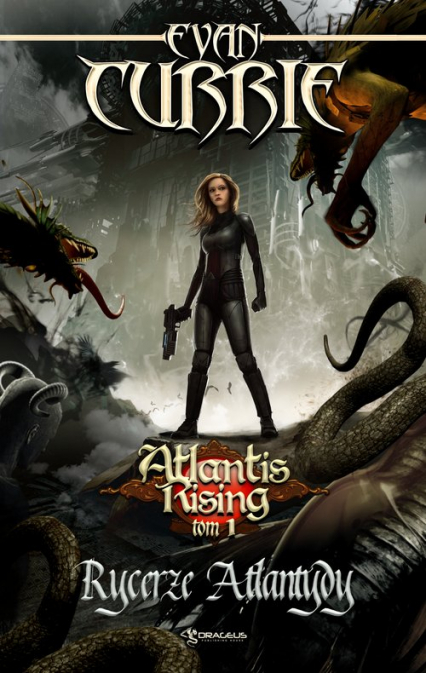 Atlantis Rising Tom 1 Rycerze Atlantydy