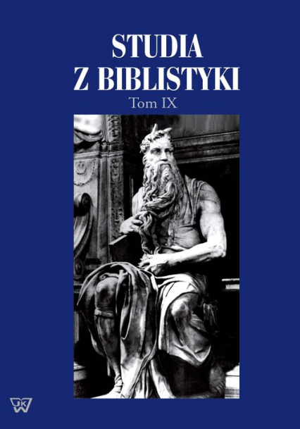 Studia z biblistyki Tom 9