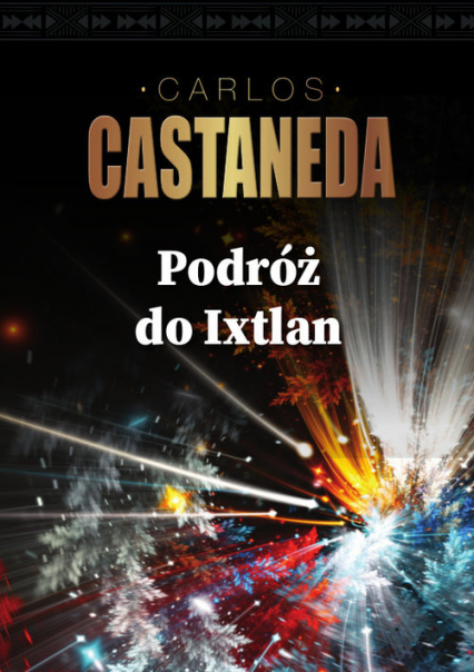 Podróż do Ixtlan