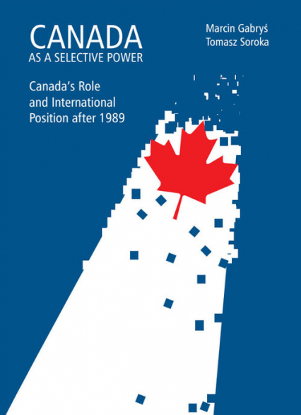 Canada as a selective power Canada's Role and International Position after 1989