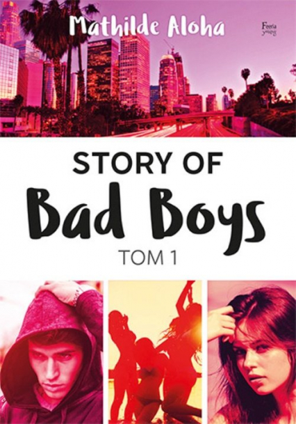 Story of Bad Boys Tom 1 Story of Bad Boys 1