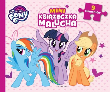 My Little Pony Miniksiążeczka malucha
