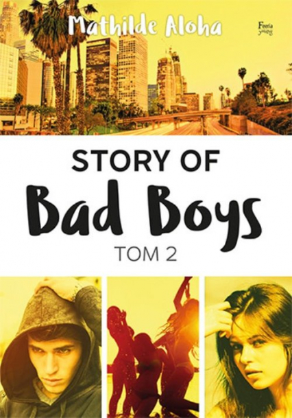 Story of Bad Boys Tom 2