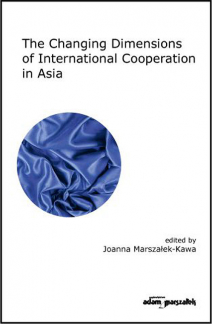 The Changing Dimensions of International Cooperation in Asia