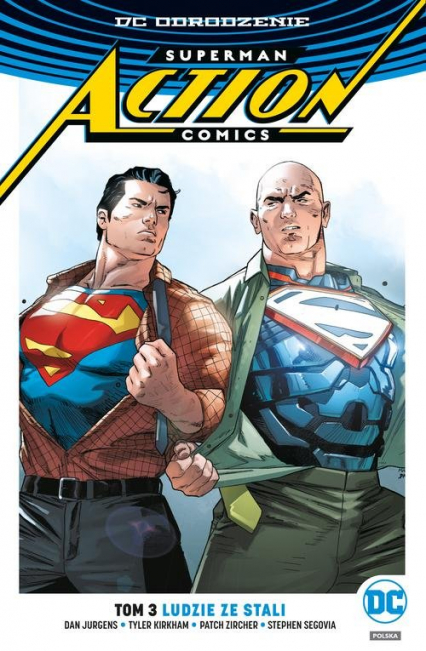 Superman Action Comics Tom 3 Ludzie ze stali