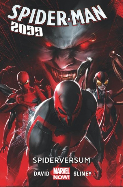 Spider-Man 2099 Tom 2 Spiderversum