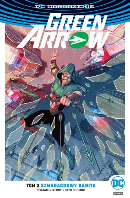 Green Arrow - Szmaragdowy banita Tom 3