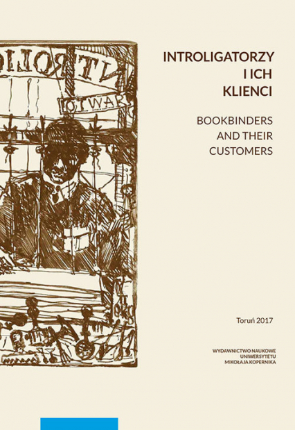 Introligatorzy i ich klienci. Bookbinders and their customers