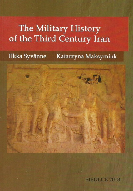 The Military History of the Third Century Iran