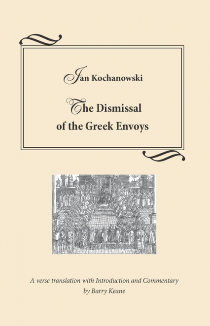 The Dismissal of the Greek Envoys Odprawa posłów greckich