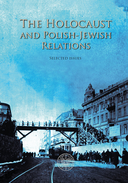 The Holocaust and Polish-Jewish Relations
