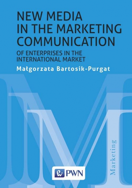 New media in the marketing communication of enterprises in the international market