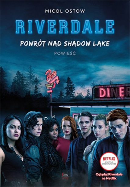 Riverdale Tom 2 Powrót nad Shadow Lake