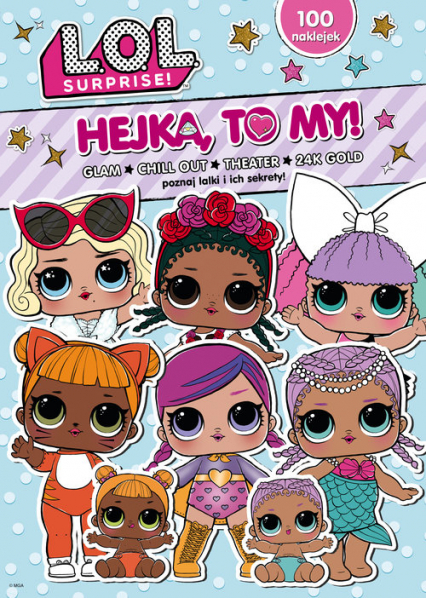 L.O.L. Hejka to my! GLAM