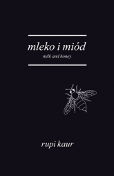 Mleko i miód. Milk and Honey
